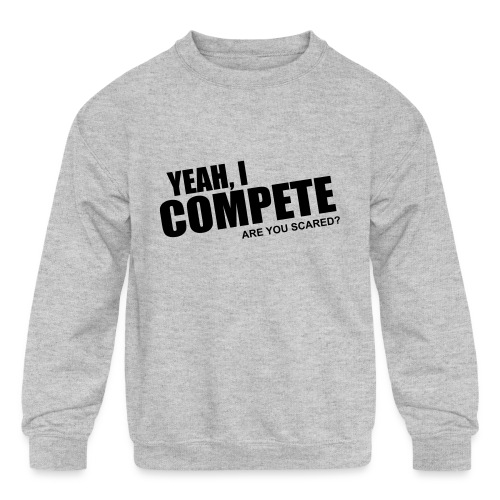 compete - Kids' Crewneck Sweatshirt