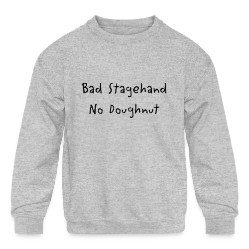 baddoughnut - Kids' Crewneck Sweatshirt