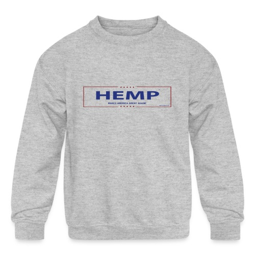 Hemp Makes America Great Again on White - Kids' Crewneck Sweatshirt