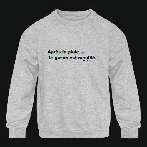 WET GRASS - Kids' Crewneck Sweatshirt