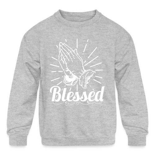Blessed (White Letters) - Kids' Crewneck Sweatshirt