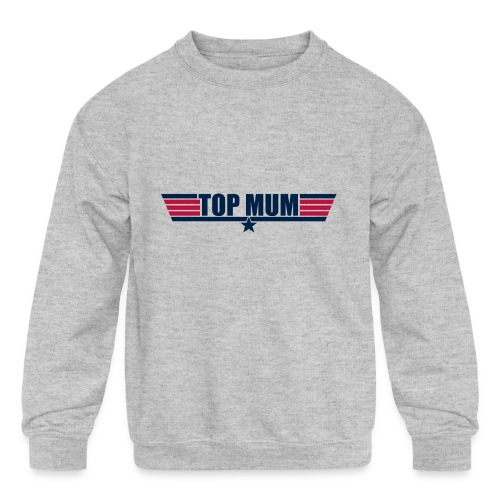 Top Mum - Kids' Crewneck Sweatshirt