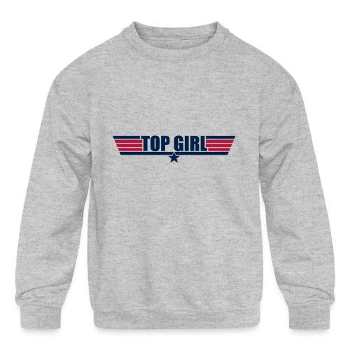 Top Girl - Kids' Crewneck Sweatshirt