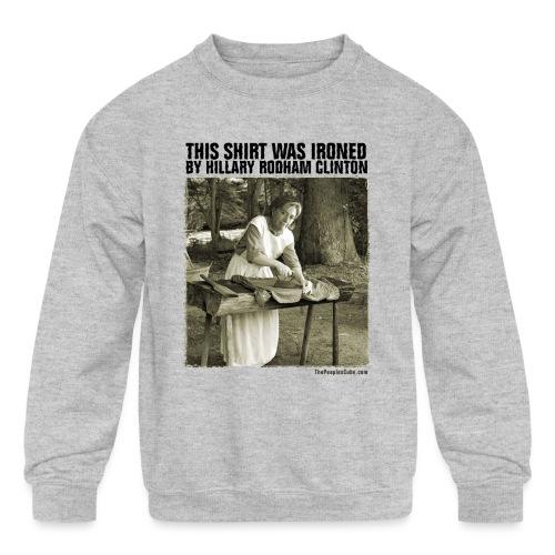 Ironed By Hillary - Kids' Crewneck Sweatshirt