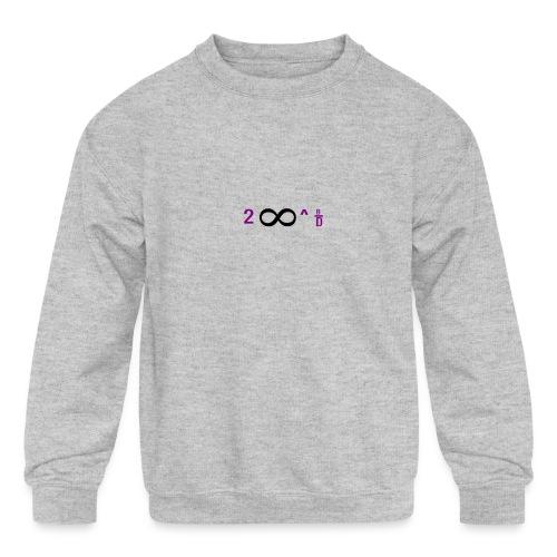 To Infinity And Beyond - Kids' Crewneck Sweatshirt