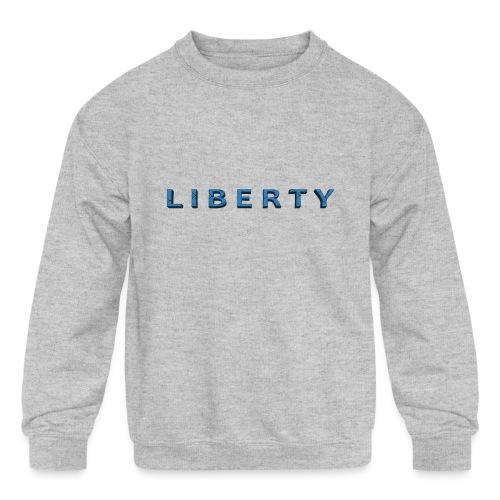 Liberty Libertarian Design - Kids' Crewneck Sweatshirt