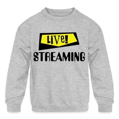 Live Streaming - Kids' Crewneck Sweatshirt