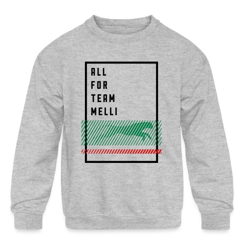 All For Team Melli - Kid's Crewneck Sweatshirt