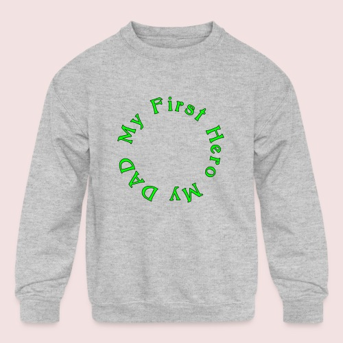 HAPPY FATHER'S DAY - Kids' Crewneck Sweatshirt