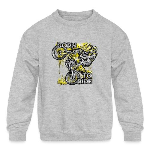 Born To Ride Motorcycles - Kids' Crewneck Sweatshirt