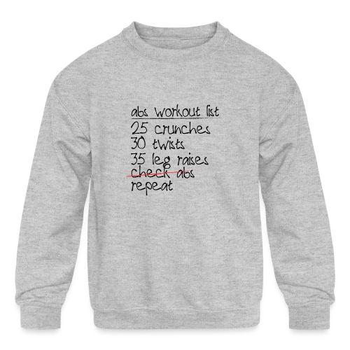 Abs Workout List - Kids' Crewneck Sweatshirt