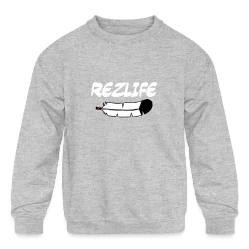 Rez Life - Kids' Crewneck Sweatshirt