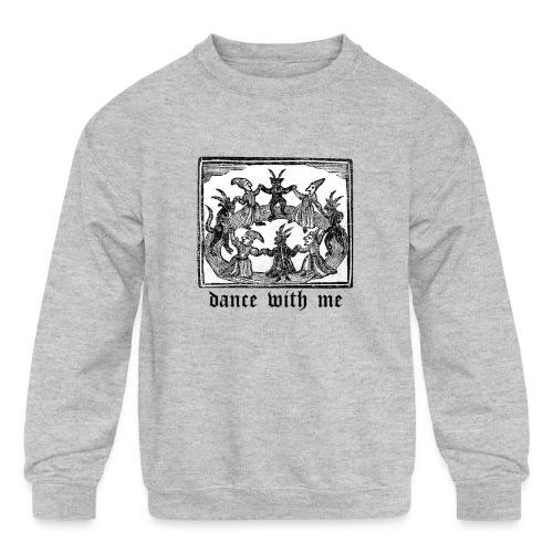 Dance With Me - Kids' Crewneck Sweatshirt