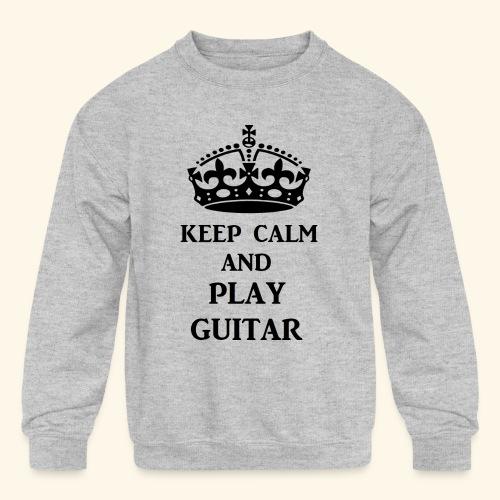 keep calm play guitar blk - Kids' Crewneck Sweatshirt