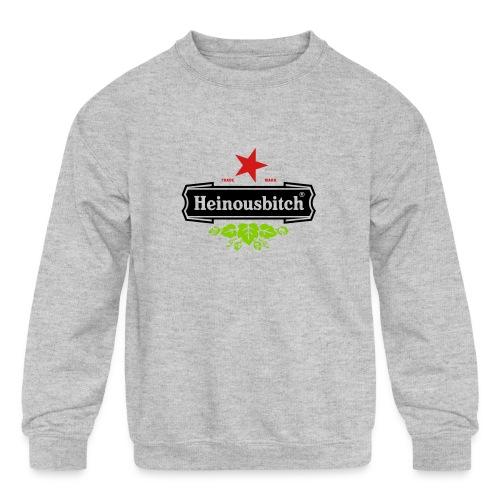 Heinousbitch - Kids' Crewneck Sweatshirt
