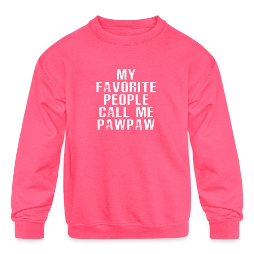My Favorite People Called me PawPaw - Kids' Crewneck Sweatshirt