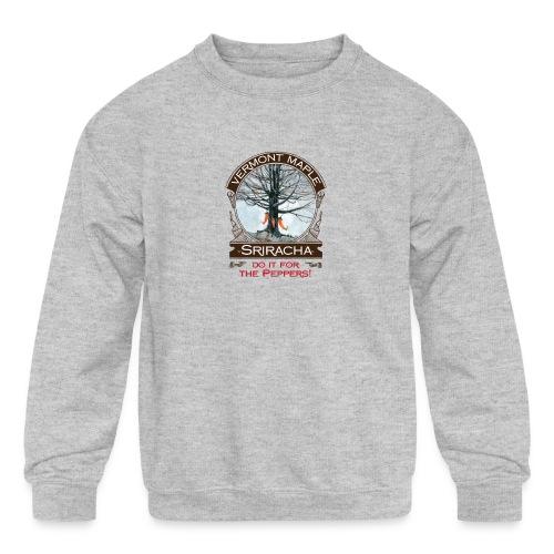 Vermont Maple Sriracha - Kids' Crewneck Sweatshirt