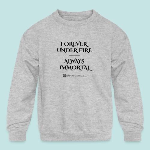 Always Immortal (black) - Kids' Crewneck Sweatshirt