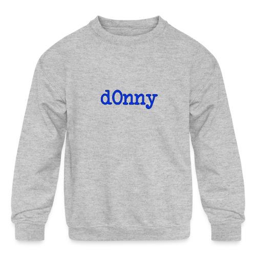 d0nny - Kids' Crewneck Sweatshirt