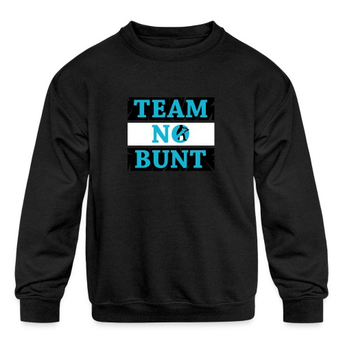 Team No Bunt - Kids' Crewneck Sweatshirt