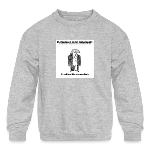 tbcoan Mushroom Dick - Kids' Crewneck Sweatshirt