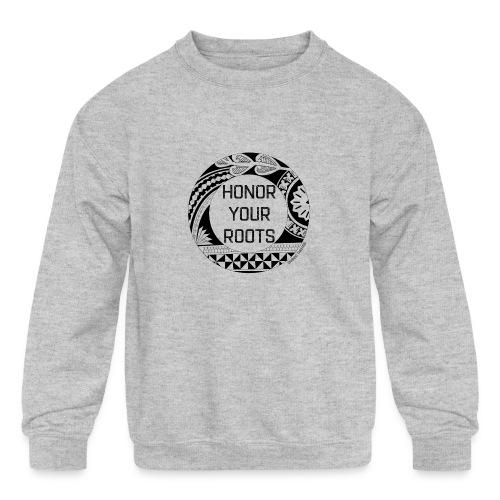 Honor Your Roots (Black) - Kids' Crewneck Sweatshirt