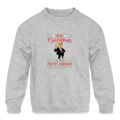 MEERRY CHRISTMAS YA FILTHY ANIMALS - Kids' Crewneck Sweatshirt