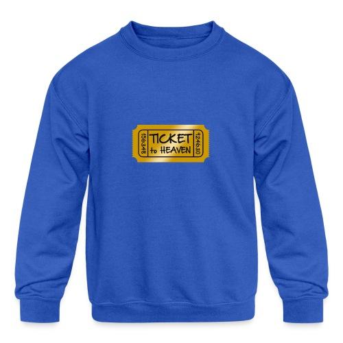 Ticket to heaven - Kids' Crewneck Sweatshirt