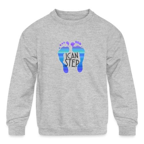 I.C.A.N.S.T.E.P. MOTTO - Kids' Crewneck Sweatshirt