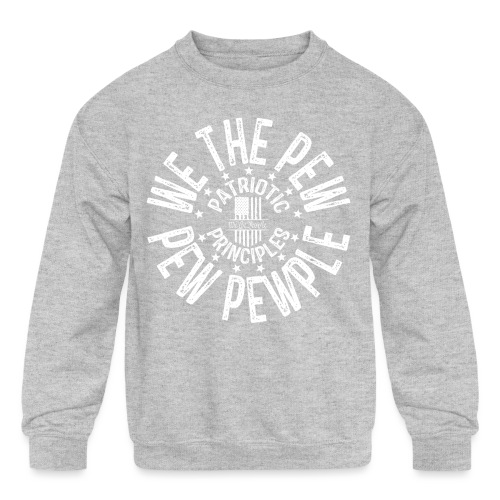 OTHER COLORS AVAILABLE WE THE PEW PEW PEWPLE W - Kids' Crewneck Sweatshirt