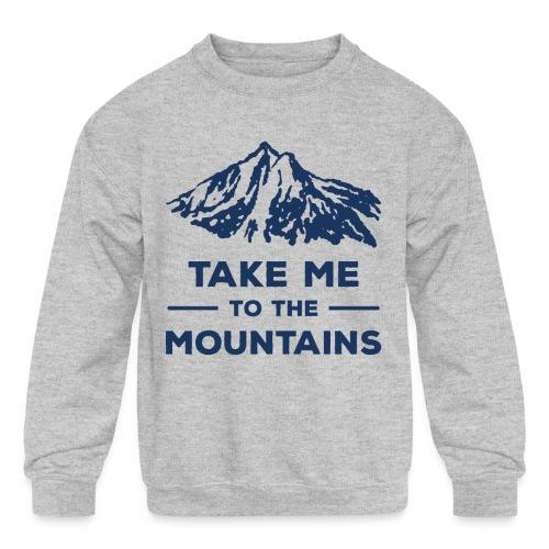 Take me to the mountains T-shirt - Kids' Crewneck Sweatshirt