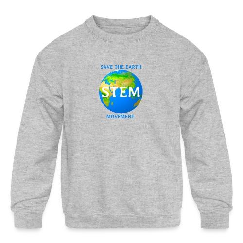 STEM - save the earth movement - Kids' Crewneck Sweatshirt