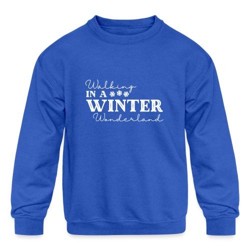 Walking In a Winter Wonderland - Holiday Design - Kids' Crewneck Sweatshirt
