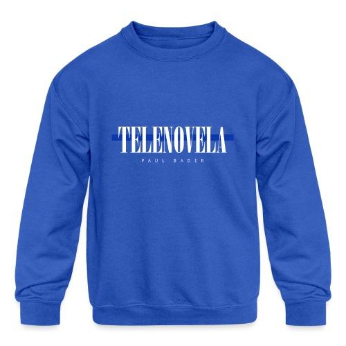 Telenovela - Kids' Crewneck Sweatshirt
