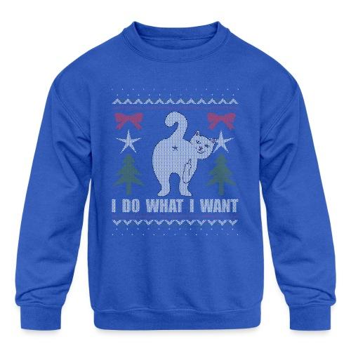 Ugly Christmas Sweater I Do What I Want Cat - Kids' Crewneck Sweatshirt