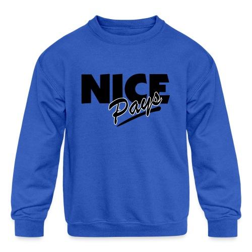 nicepays11 - Kids' Crewneck Sweatshirt