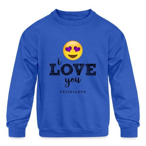 I LOVE you - Kids' Crewneck Sweatshirt