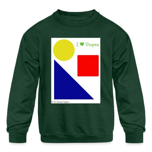 Hi I'm Ronald Seegers Collection-I Love Shapes - Kids' Crewneck Sweatshirt