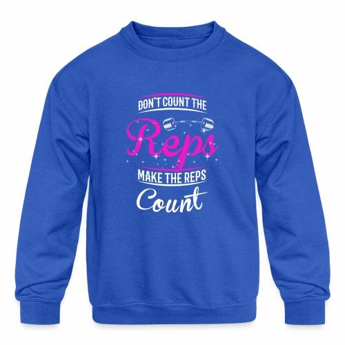 Count The Reps - Reps Count - Kids' Crewneck Sweatshirt