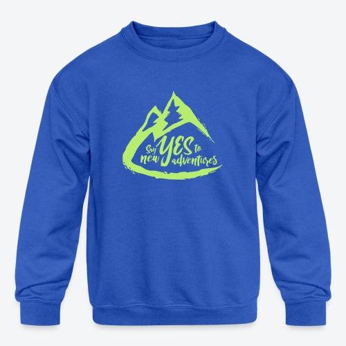 Say Yes to Adventure - Coloured - Kids' Crewneck Sweatshirt
