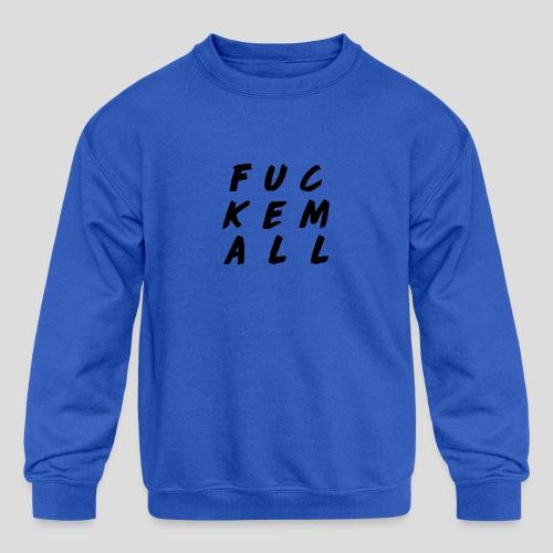 FUCKEMALL Black Logo - Kids' Crewneck Sweatshirt