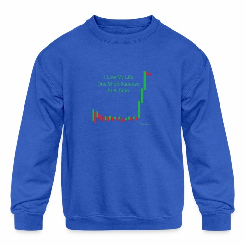 I live my life one short squeeze at a time - Kids' Crewneck Sweatshirt