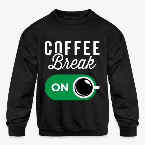 Coffee Break On - Kids' Crewneck Sweatshirt