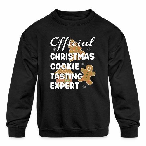 Funny Official Christmas Cookie Tasting Expert. - Kids' Crewneck Sweatshirt