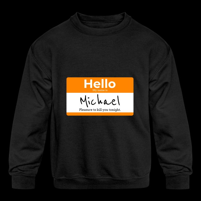 Hello My Name Is Michael | Killer Nametag