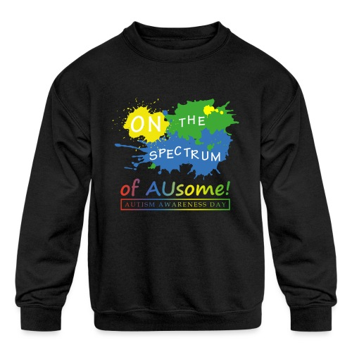 On the Spectrum of AUsome Autism Awareness Day - Kids' Crewneck Sweatshirt