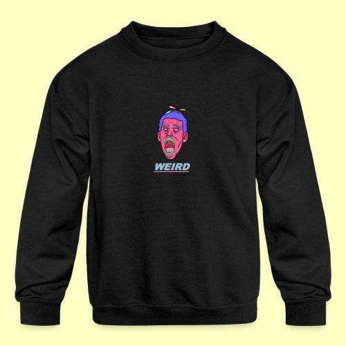 WEIRD - Kids' Crewneck Sweatshirt
