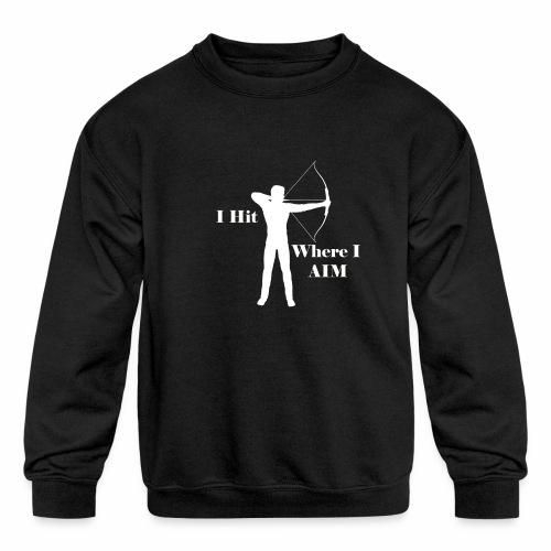 I Hit Where I AIM 1 - Kids' Crewneck Sweatshirt