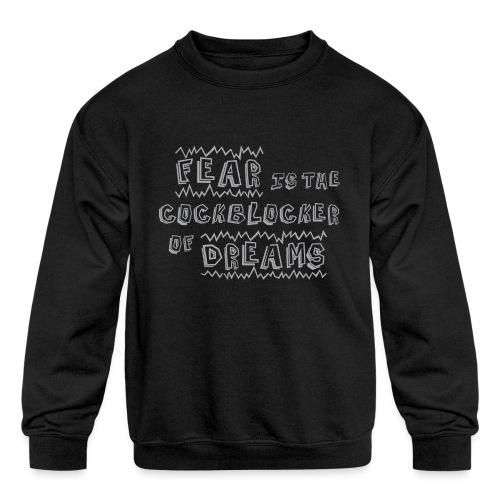 Fear Dreams - Kids' Crewneck Sweatshirt