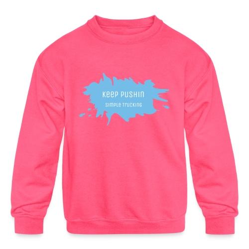 KEEP PUSHIN - Kids' Crewneck Sweatshirt